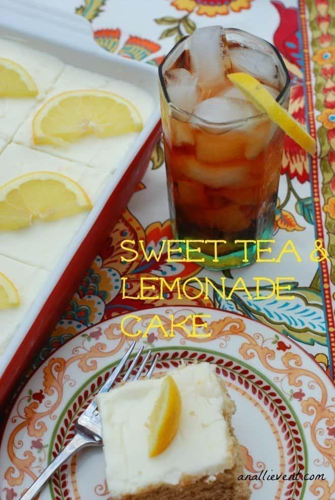 Sweet Tea And Lemonade Cake An Alli Event