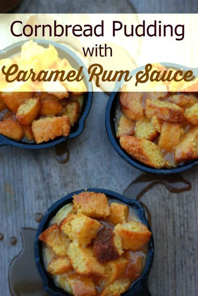 Cornbread Pudding with Caramel Rum Sauce - An Alli Event